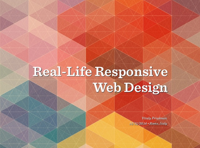 Scarica le slide di Delightful UX – Real-Life Responsive Web Design (EN)