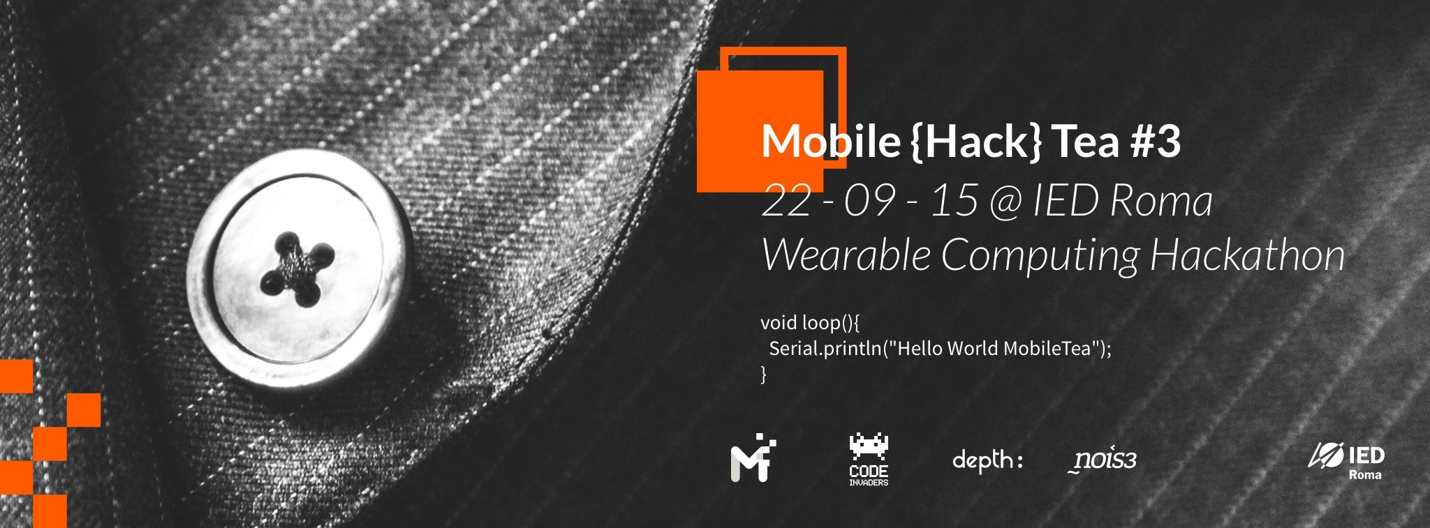 mobile hack tea hackathon code invaders ied roma interaction design wearable computing nois3 depth:
